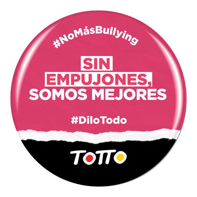 Chapa anti-bullying - SIN EMPUJONES SOMOS MEJORES image number null