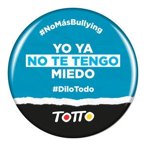 Chapa anti-bullying - YA NO TE TENGO MIEDO