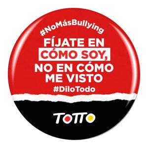 Chapa anti-bullying - FÍJATE EN CÓMO SOY